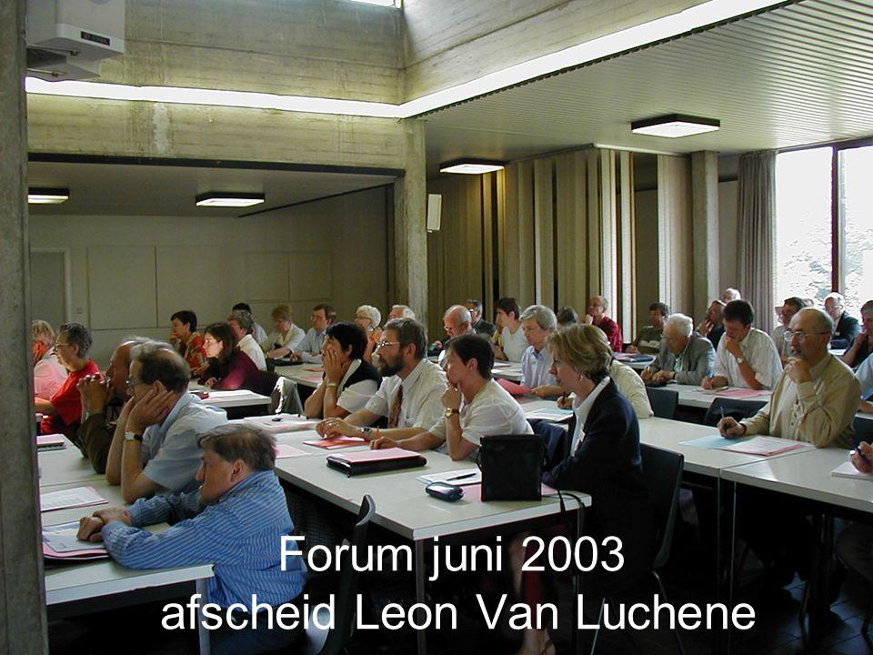 Forum juni 2003 afscheid Leon Van Luchene