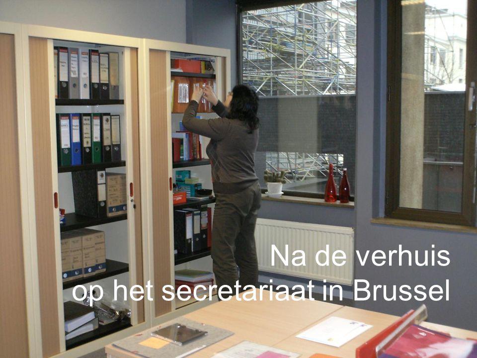 Na de verhuis op het secretariaat in Brussel