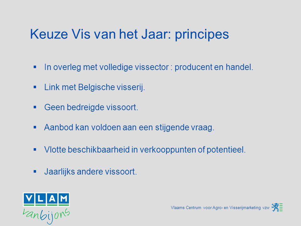 Vlaams Centrum voor Agro- en Visserijmarketing vzw Culinaire en gastronomische aspecten  Dirk de Prins Culinair journalist  Guy Van Cauteren Chef-kok 't Laurierblad