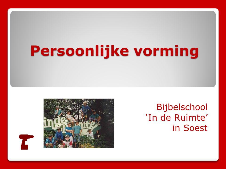 Persoonlijke vorming Bijbelschool 'In de Ruimte' in Soest
