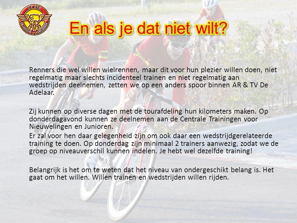 Renners die wel willen wielrennen, maar dit voor hun plezier willen doen, niet regelmatig maar slechts incidenteel trainen en niet regelmatig aan wedstrijden deelnemen, zetten we op een anders spoor binnen AR & TV De Adelaar.
