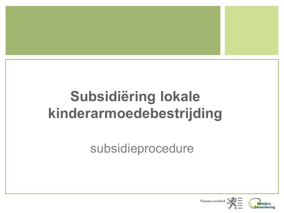 Subsidiëring lokale kinderarmoedebestrijding subsidieprocedure
