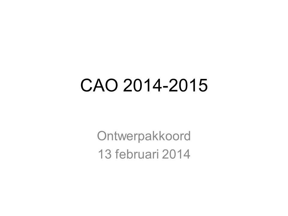 CAO 2014-2015 Ontwerpakkoord 13 februari 2014
