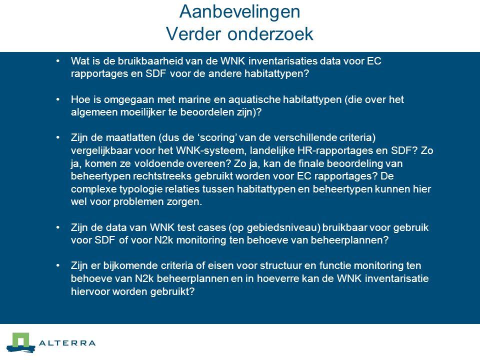 Aanbevelingen Verder onderzoek •Wat is de bruikbaarheid van de WNK inventarisaties data voor EC rapportages en SDF voor de andere habitattypen? •Hoe i