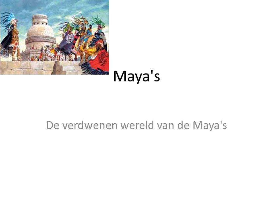 Maya's De verdwenen wereld van de Maya's