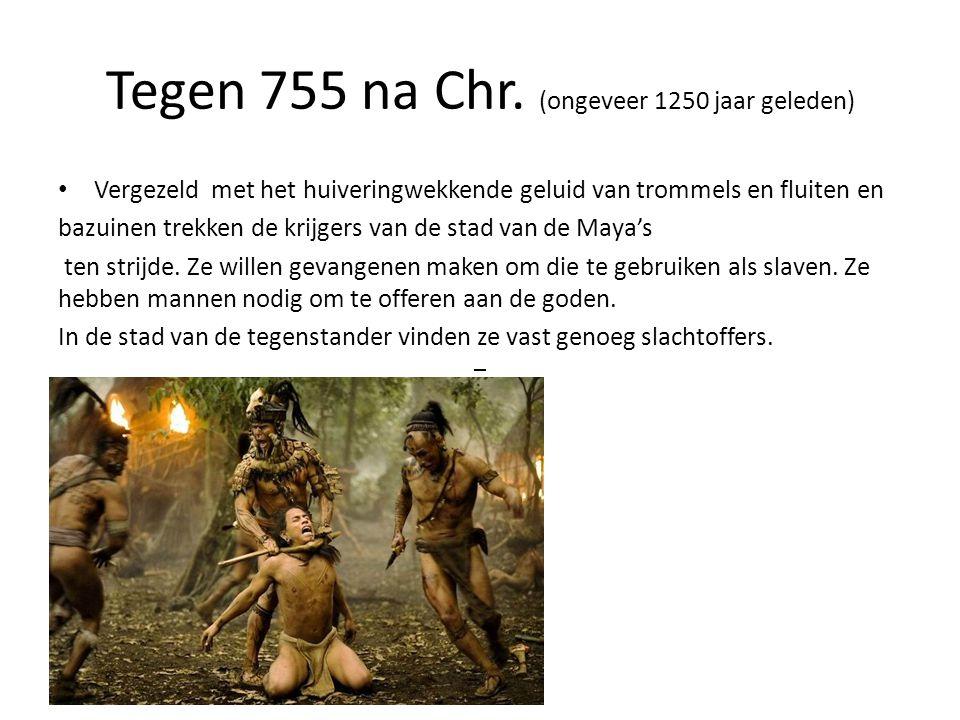 Tegen 755 na Chr. (ongeveer 1250 jaar geleden) • Vergezeld met het huiveringwekkende geluid van trommels en fluiten en bazuinen trekken de krijgers va