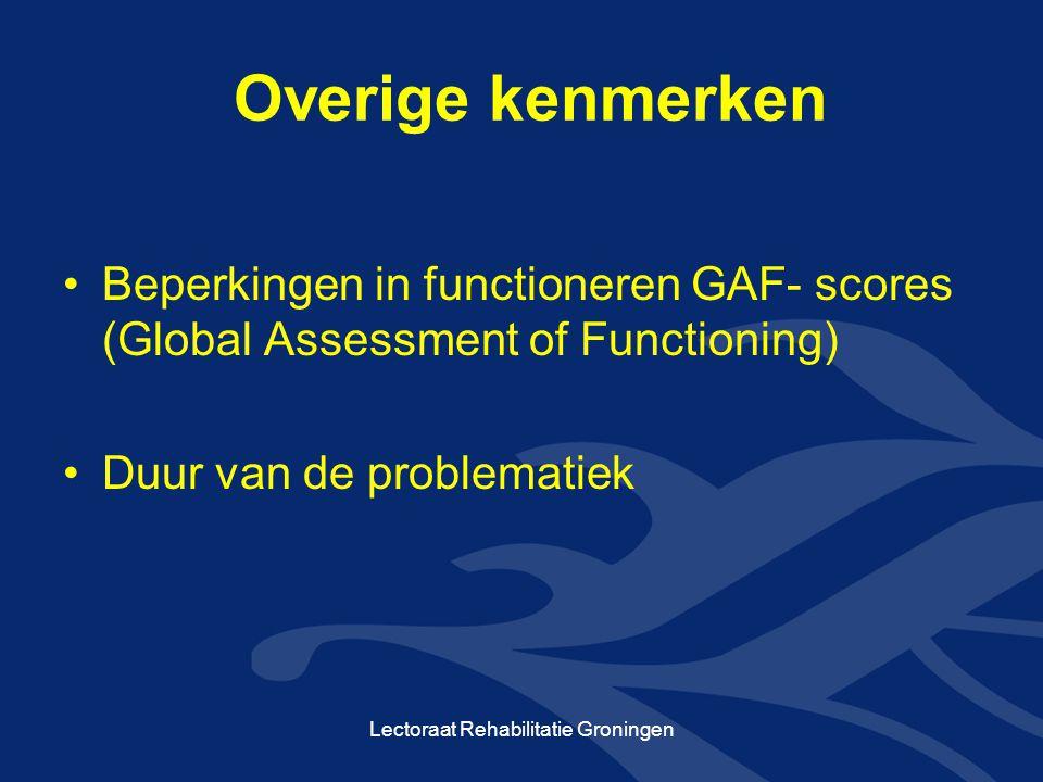 •Betekenis voor de cliënt Lectoraat Rehabilitatie Groningen