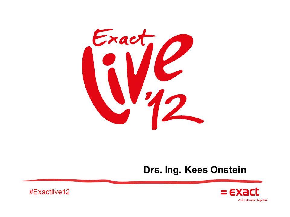 #Exactlive12 Drs. Ing. Kees Onstein