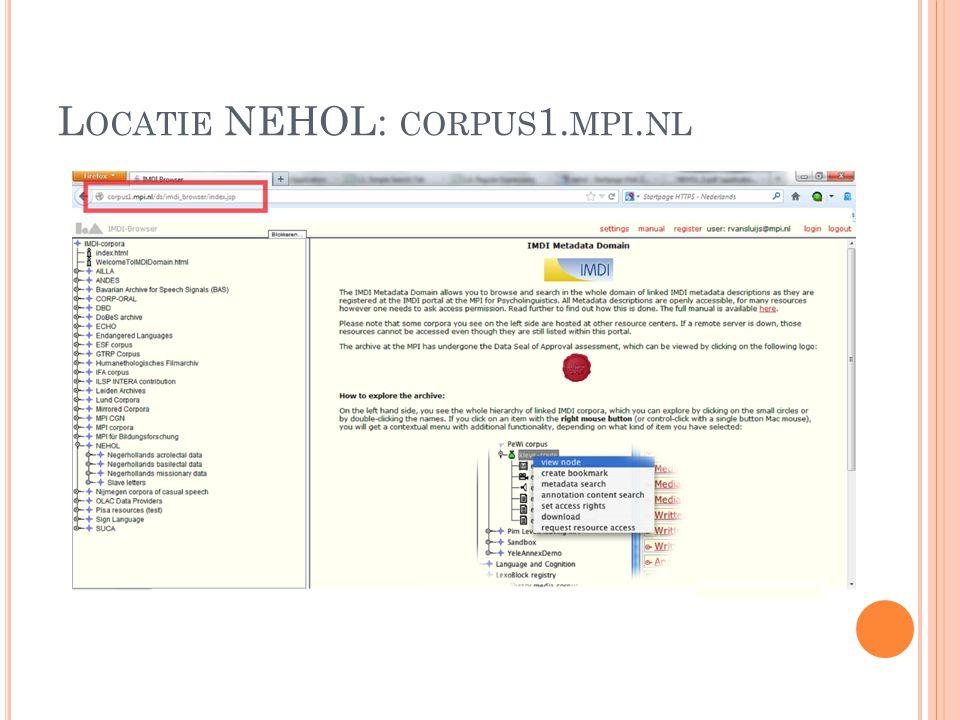 L OCATIE NEHOL: CORPUS 1. MPI. NL