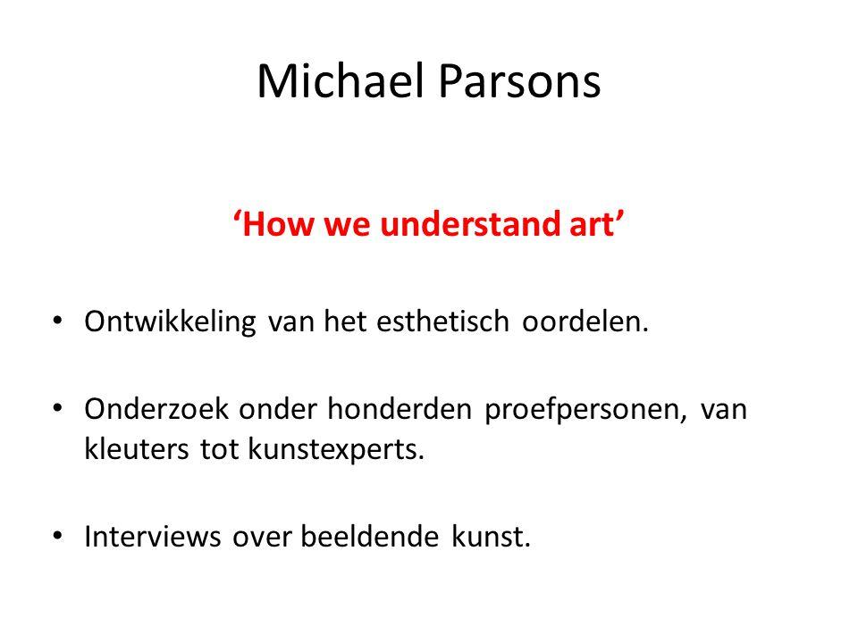 Michael Parsons 'How we understand art' • Ontwikkeling van het esthetisch oordelen.
