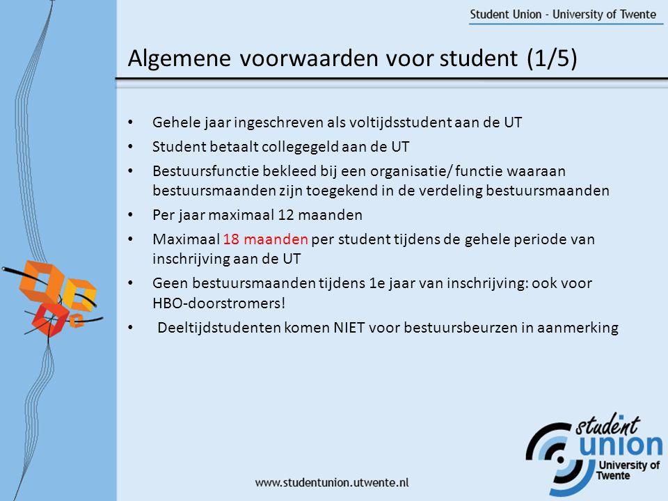Algemene voorwaarden voor student (2/5) Nieuw: Bedrag Bestuursmaand Huidig 1 Bestuursmaand = 1 maand Stufi Nieuw 1 Bestuursmaand = 300 euro