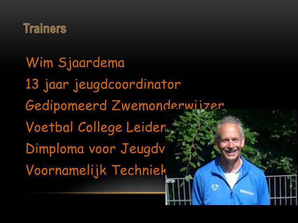 Wim Sjaardema 13 jaar jeugdcoordinator Gedipomeerd Zwemonderwijzer Voetbal College Leiden opgericht Dimploma voor Jeugdvoetbal-Trainer Voornamelijk Te