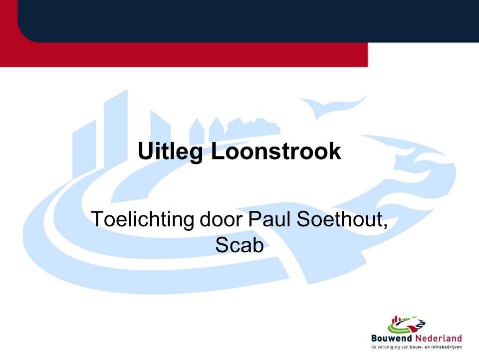Uitleg Loonstrook Toelichting door Paul Soethout, Scab