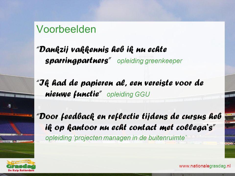 """www.nationalegrasdag.nl Voorbeelden """"Dankzij vakkennis heb ik nu echte sparringpartners"""" opleiding greenkeeper """"Ik had de papieren al, een vereiste vo"""