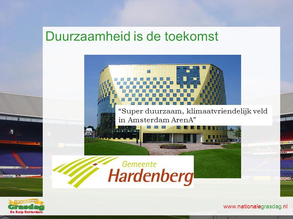 """www.nationalegrasdag.nl Duurzaamheid is de toekomst """"Super duurzaam, klimaatvriendelijk veld in Amsterdam ArenA"""""""