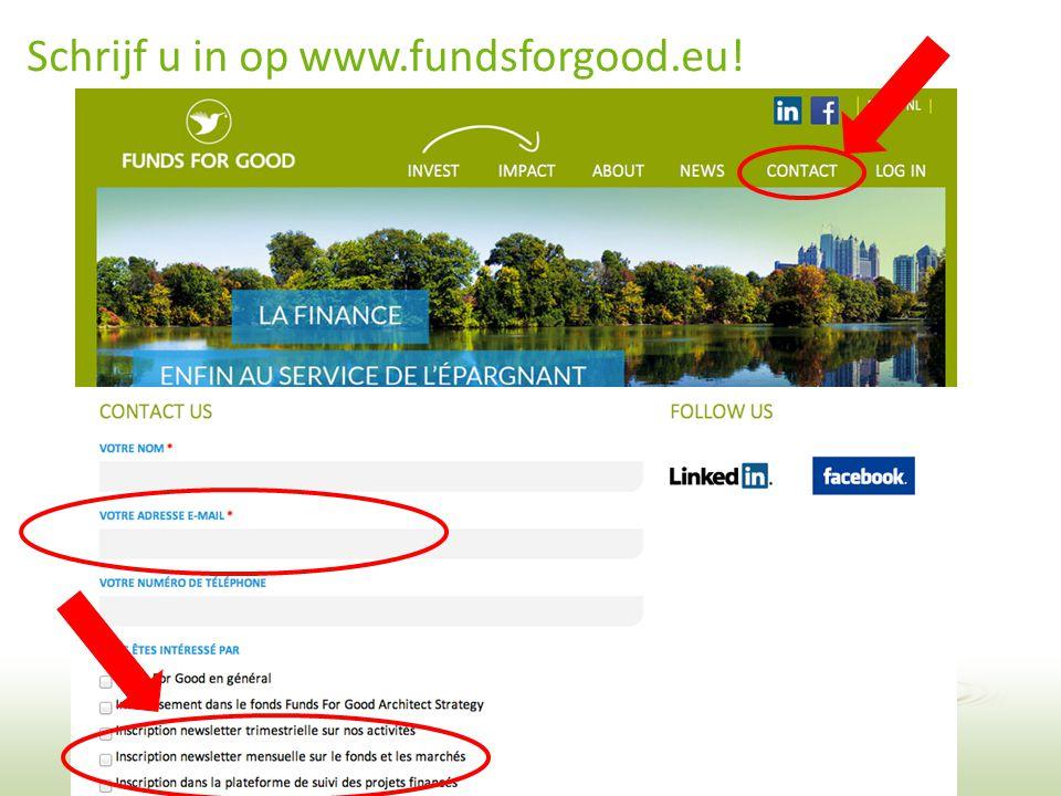 34 Schrijf u in op www.fundsforgood.eu!