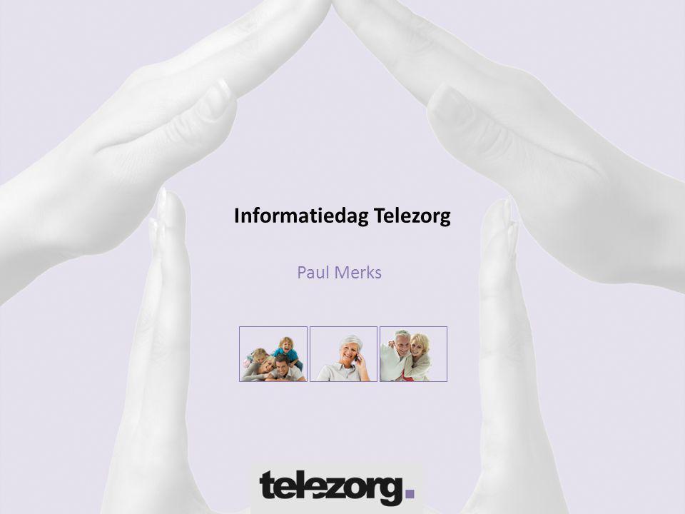 Informatiedag Telezorg Paul Merks
