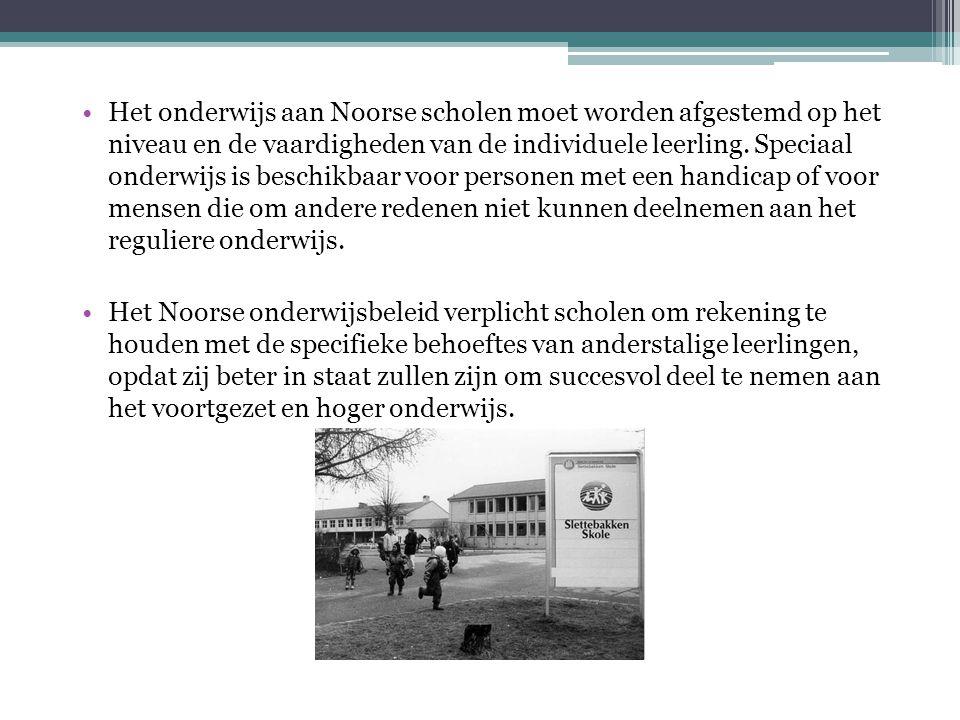 •Het onderwijs aan Noorse scholen moet worden afgestemd op het niveau en de vaardigheden van de individuele leerling.
