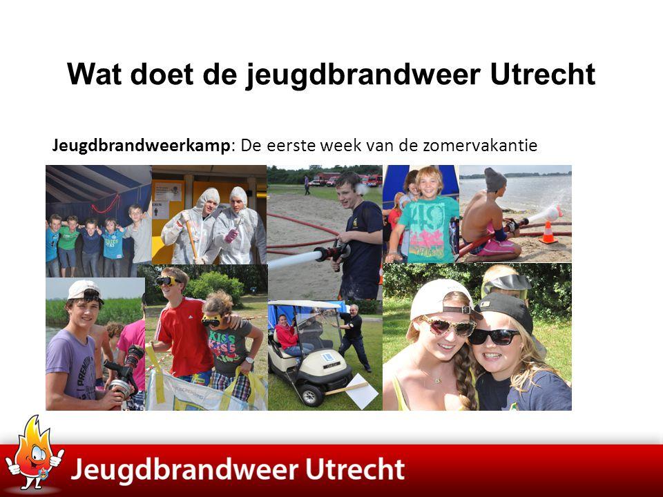 Jeugdbrandweerkamp: De eerste week van de zomervakantie Wat doet de jeugdbrandweer Utrecht