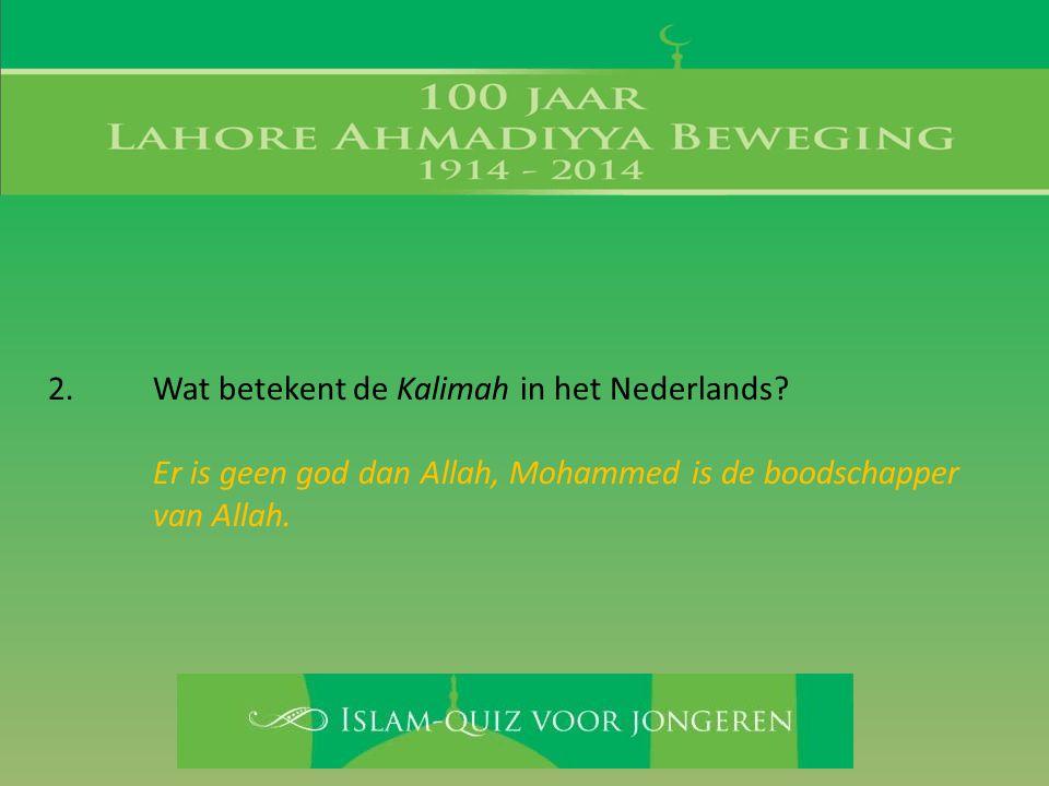 Er is geen god dan Allah, Mohammed is de boodschapper van Allah.