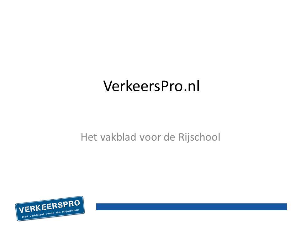 VerkeersPro.nl Het vakblad voor de Rijschool