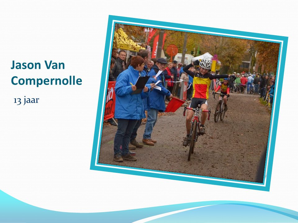 Jason Van Compernolle 13 jaar