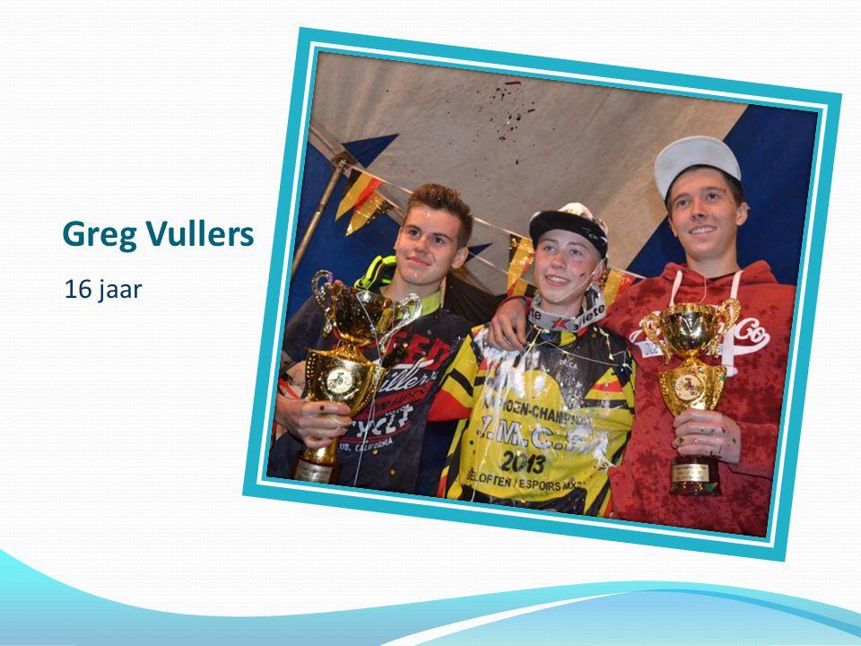 Greg Vullers 16 jaar