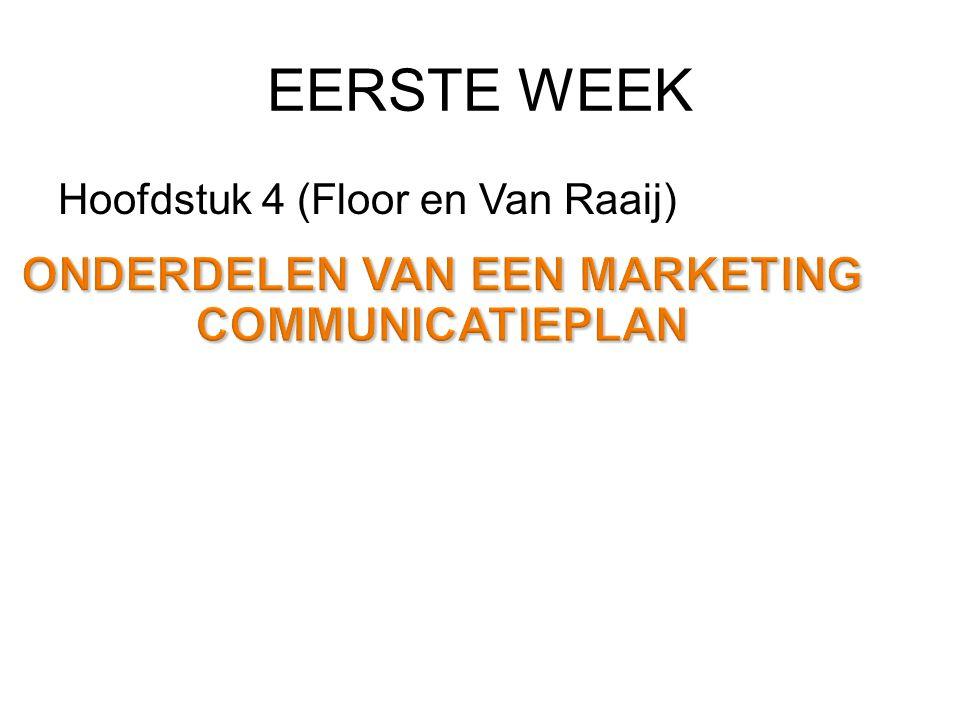 EERSTE WEEK Hoofdstuk 4 (Floor en Van Raaij)