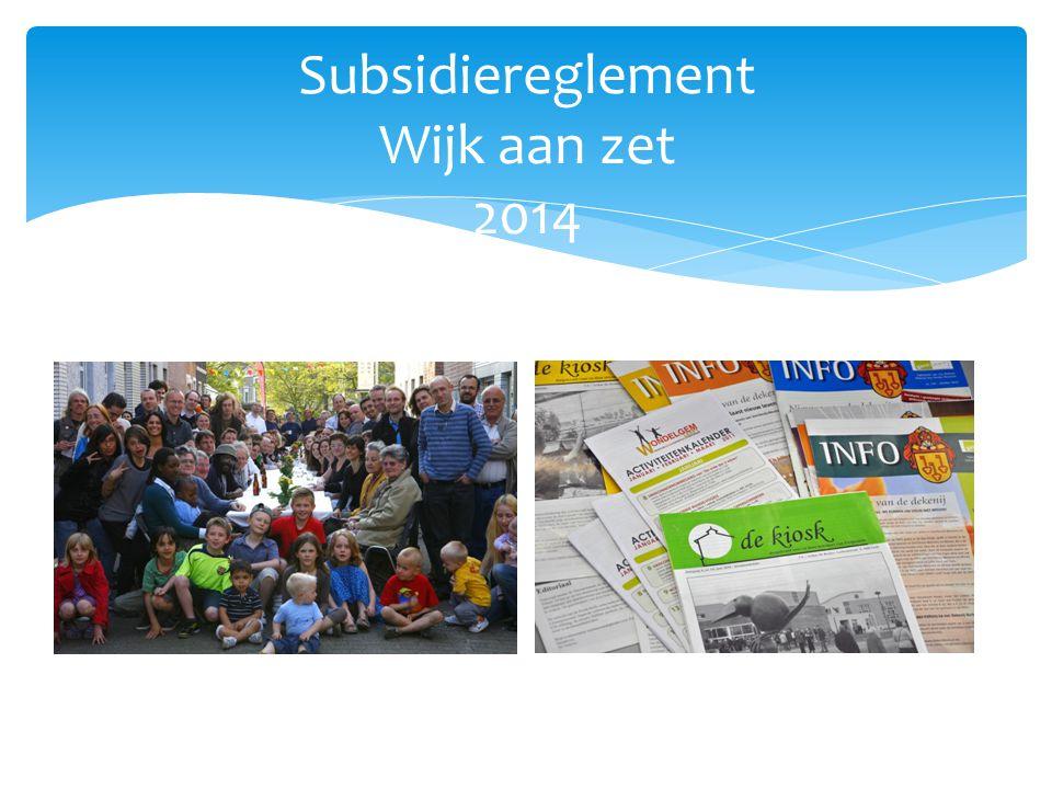 Subsidiereglement Wijk aan zet 2014
