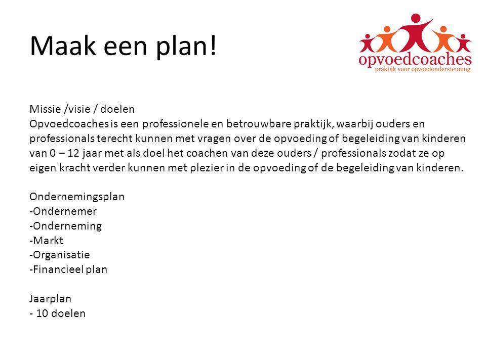 Maak een plan.