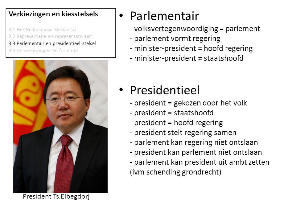 Verkiezingen en kiesstelsels 3.1 Het Nederlandse kiesstelsel 3.2 Representatie en representativiteit 3.3 Parlementair en presidentieel stelsel 3.4 De verkiezingen en formatie • Verkiezingsstrijd - Gemeenteraad - om de 4 jaar - Provinciale Staten - om de 4 jaar - Tweede Kamer – om de 4 jaar - Eerste Kamer – om de 4 jaar (binnen 3 mnd na PS) - Partijprogramma = verkiezingsprogramma - Vóór en tijdens verkiezingen: polarisatie (uitdiepen van tegenstellingen) - Na verkiezingen: compromisbereidheid (onderhadenlingen) • Kabinetsformatie - verkiezingsuitslag grootste partij krijgt de leiding bij formeren - coalitievorming gezamelijke meerderheid bij politieke partijen: * regeringsverantwoordelijkheid nemen *dagelijks bestuur ~landelijk (kabinet) ~provinciaal (gedeputeerde staten en C der K) ~gemeentelijk (B&W)