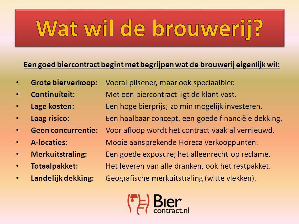 Een goed biercontract begint met begrijpen wat de brouwerij eigenlijk wil: • Grote bierverkoop: Vooral pilsener, maar ook speciaalbier.