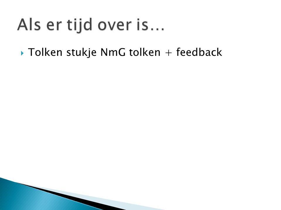  Tolken stukje NmG tolken + feedback