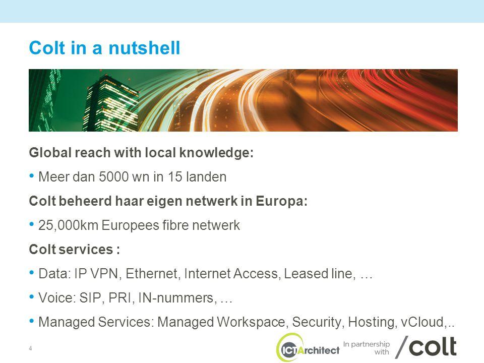 5 Cloud services powered by 3 critical elements • Een combinatie van drie kritische elementen: – Network – IT infrastructure & services – Expertise in IT managed services en networking