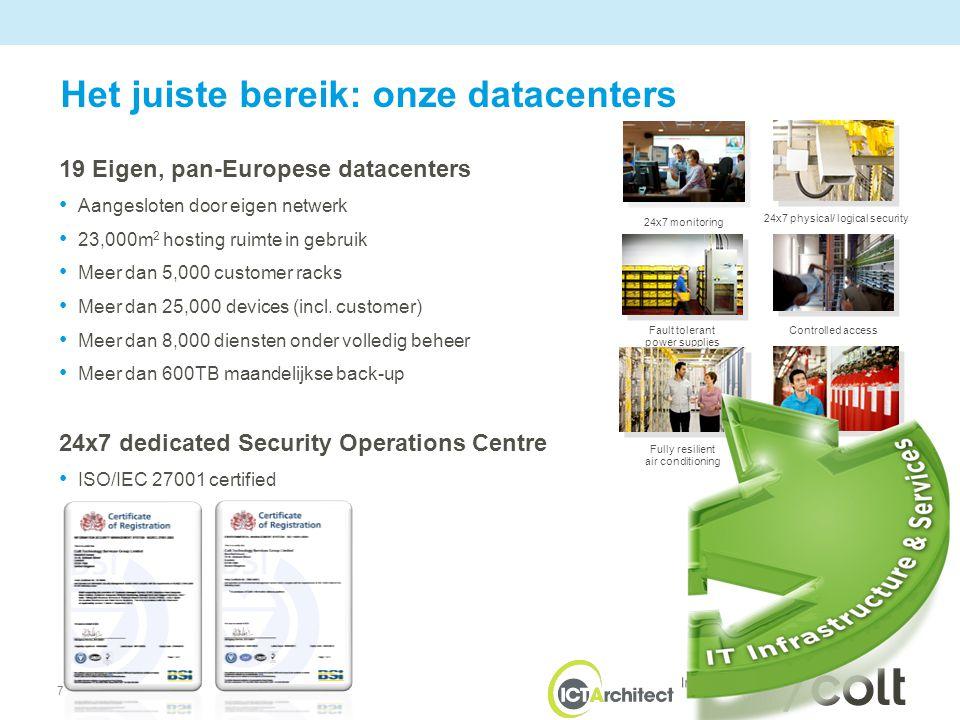 8 •Een samenwerking van ervaren cloud spelers •Quality service management ondersteunt door industry best practice e.g.