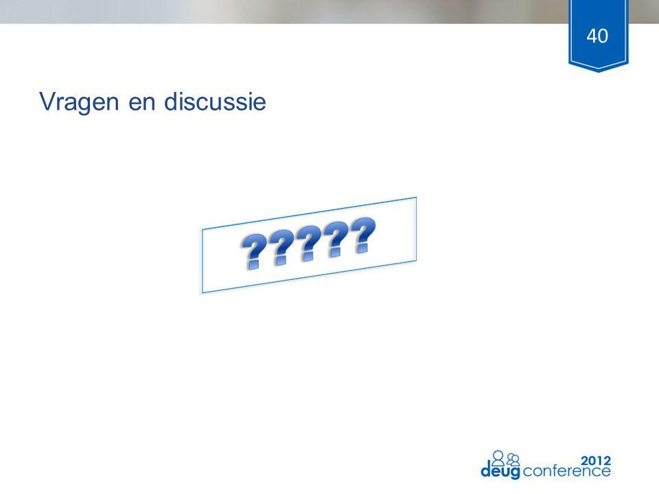Vragen en discussie 40