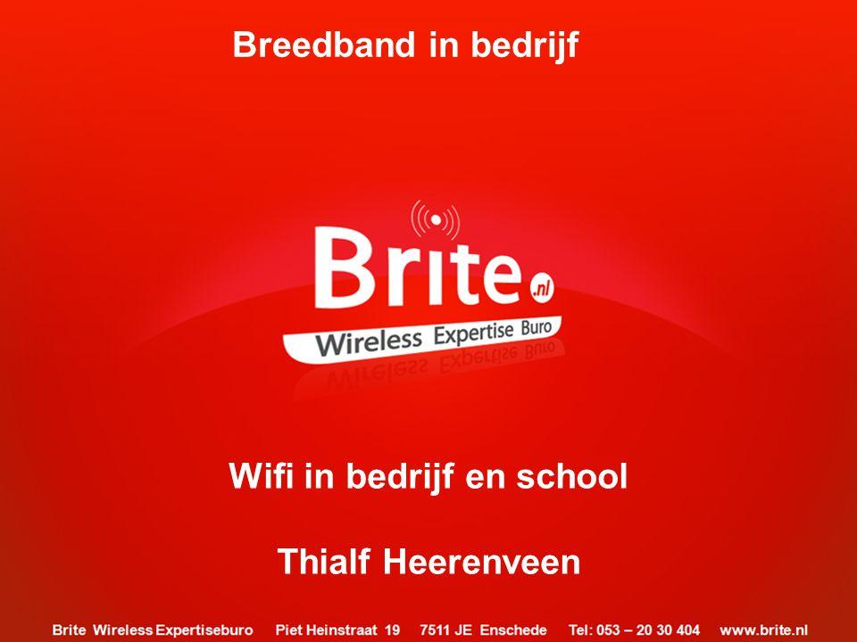 Spreker: Gert Snijders / Wireless adviseur bij Brite BV •> 30 jaar actief met wireless systemen •> 20 jaar ICT netwerk-infrastructuur adviseur •> 15 jaar ervaring WIFI implementaties / Wifi specials Even voorstellen…