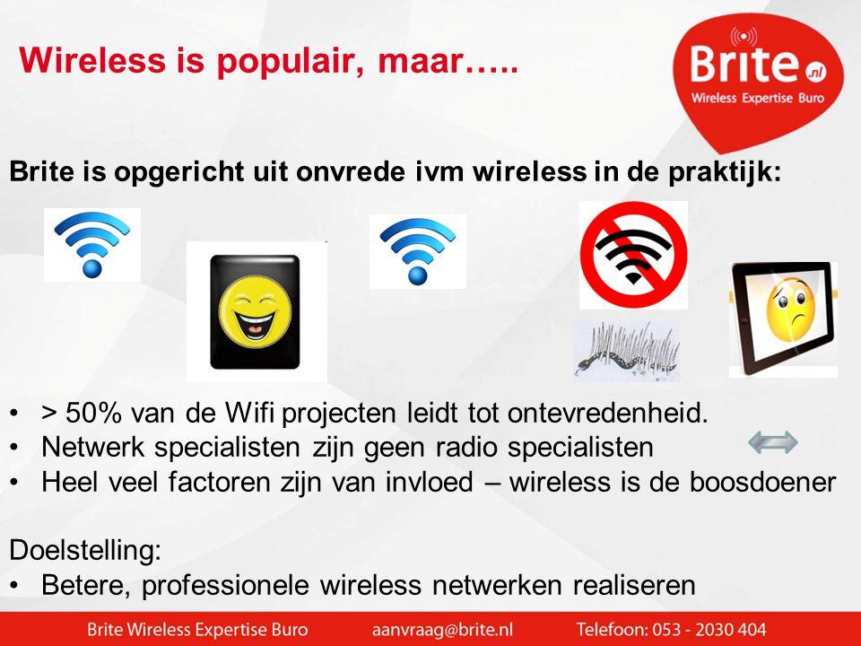 Huidige status: •> 100 VO scholen ingericht (Wireless + LAN + UTM firewall) Buiten onderwijs: •> 1000 Wifi projecten succesvol (zorg, industrie, logistiek) Veel samenwerkingsverbanden educatiepartners o.m.: •Kennisnet; Van Dijk Boekhuis; Fryslân Ring Breedband •>15 jaar Professional Wifi Services voor derden: Wifi fabrikanten – distri – resellers – industrie – scholen •Bijv.