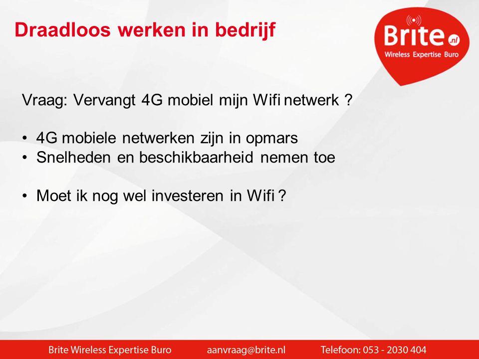 Overal waar geen Wifi is: • E-mail + agenda + Whats APP + social media • Internet in het veld: Meer (grafische) data / CAD / detailfoto's voor veldwerkers, hulpdiensten etc.