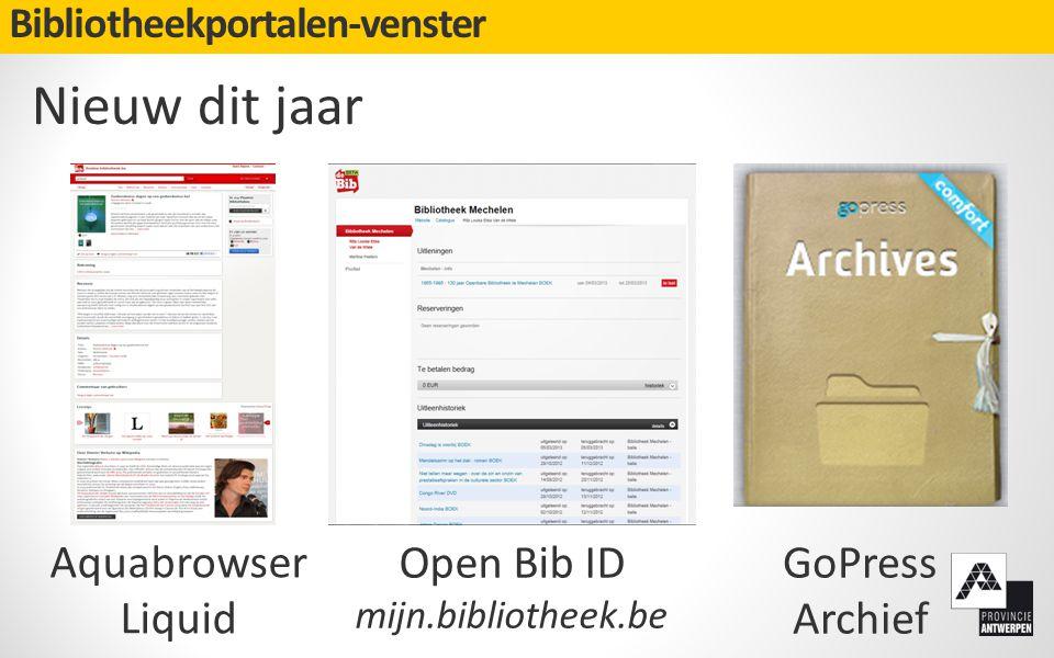 Bibliotheekportalen-venster Nieuw dit jaar Aquabrowser Liquid Open Bib ID mijn.bibliotheek.be GoPress Archief
