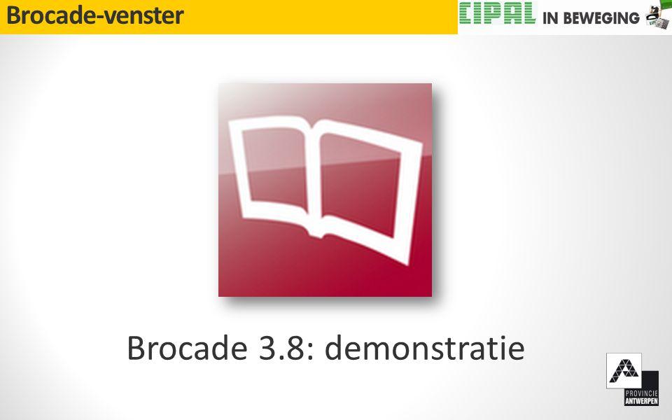 Brocade-venster Brocade 3.8: demonstratie
