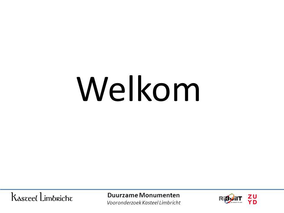Duurzame Monumenten Vooronderzoek Kasteel Limbricht Welkom