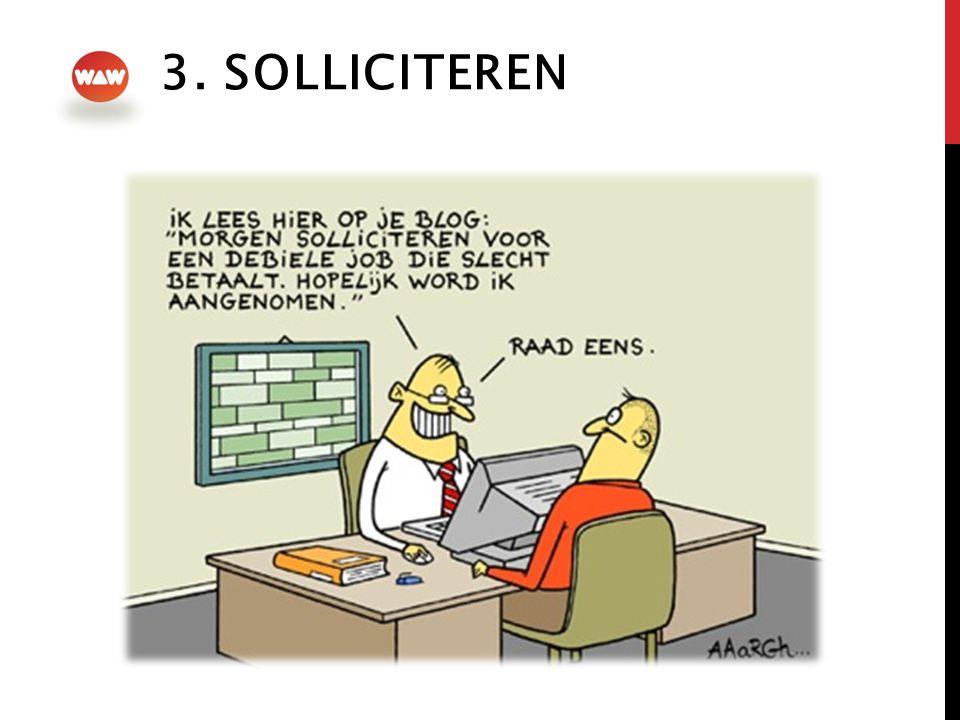 3. SOLLICITEREN