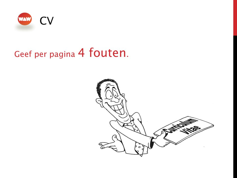 CV Geef per pagina 4 fouten.