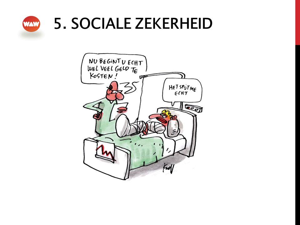 5. SOCIALE ZEKERHEID
