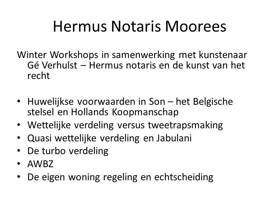 Hermus Notaris Moorees Winter Workshops in samenwerking met kunstenaar Gé Verhulst – Hermus notaris en de kunst van het recht • Huwelijkse voorwaarden