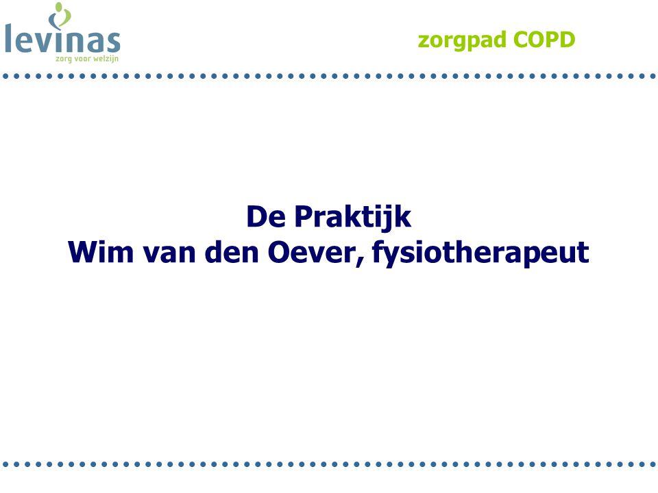 zorgpad COPD De Praktijk Wim van den Oever, fysiotherapeut