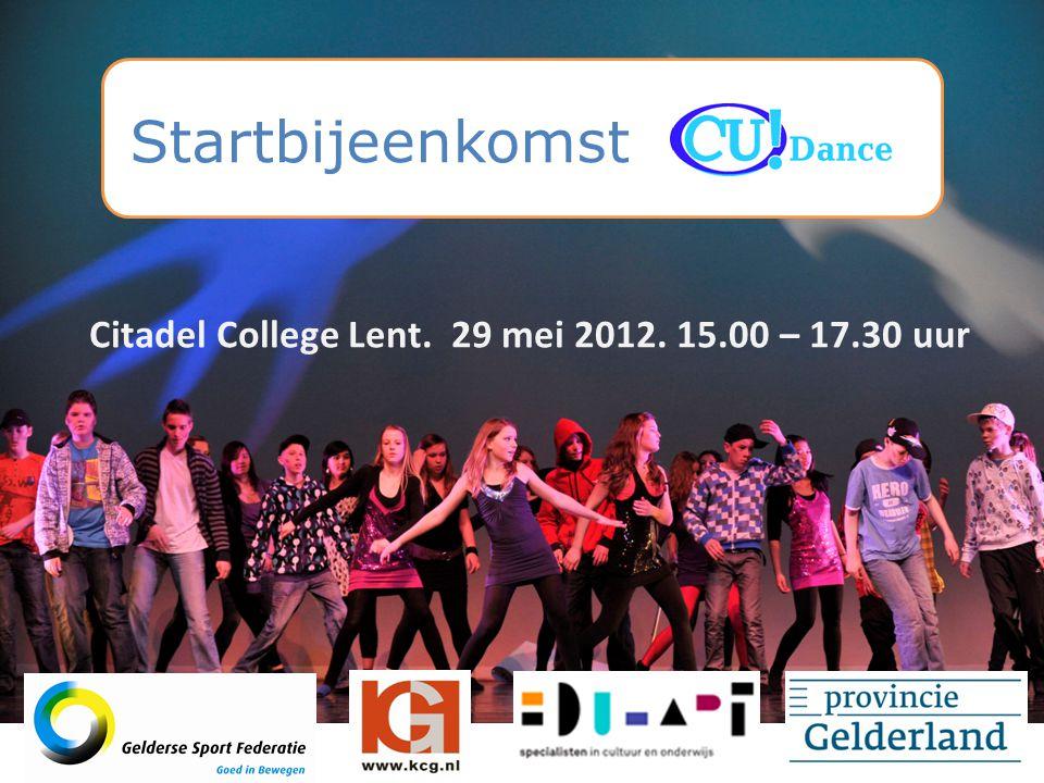 Startbijeenkomst Citadel College Lent. 29 mei 2012. 15.00 – 17.30 uur