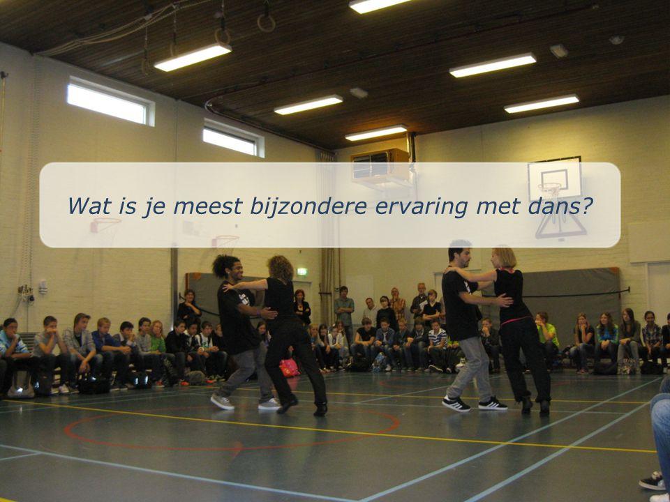 Wat is je meest bijzondere ervaring met dans?