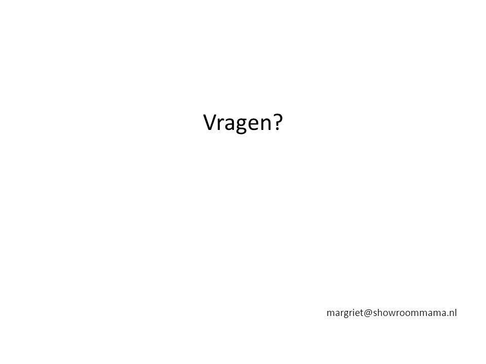 Vragen margriet@showroommama.nl